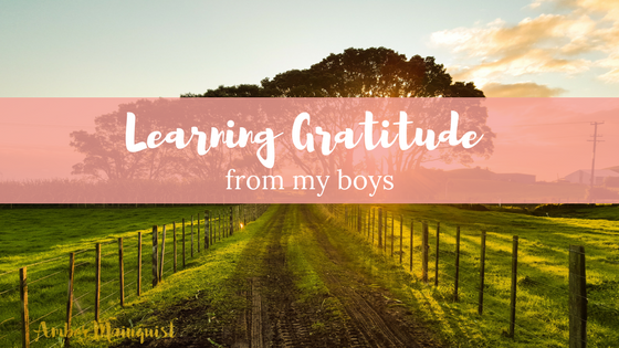 Learning Gratitude from My Boys